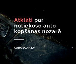 atklāti par notiekošo auto kopšanas nozarē